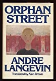 Orphan Street, Andre Langevin, 0397012047