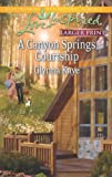 img - for A Canyon Springs Courtship (Love Inspired LP) book / textbook / text book