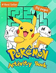Pokemon Activity Book: For Kids Amazing Educational Jumbo Workbook for All Little Pokemon Go Fans. Puzzles Col