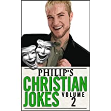 Philip's Christian Jokes, Volume 2