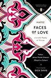 img - for Faces of Love: Hafez and the Poets of Shiraz (Penguin Classics Deluxe Edition) book / textbook / text book