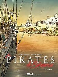 Les pirates de Barataria, Tome 5 : Le Caire