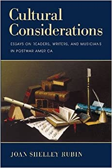 Book Cultural Considerations: Essays on Readers, Writers, and Musicians in Postwar America