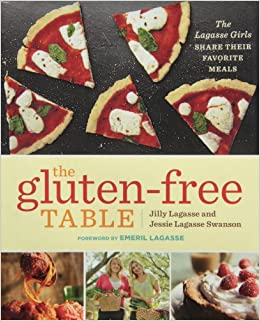 Book The Gluten-Free Table: The Lagasse Girls Share Their Favorite Meals