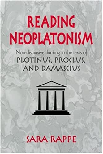 Book Reading Neoplatonism: Non-discursive Thinking in the Texts of Plotinus, Proclus, and Damascius
