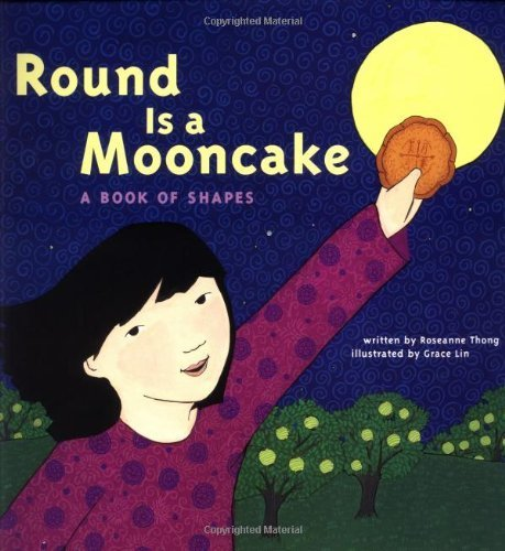 Angels Thongs (Round is a Mooncake: A Book of Shapes by Roseanne Thong (2000-07-03))
