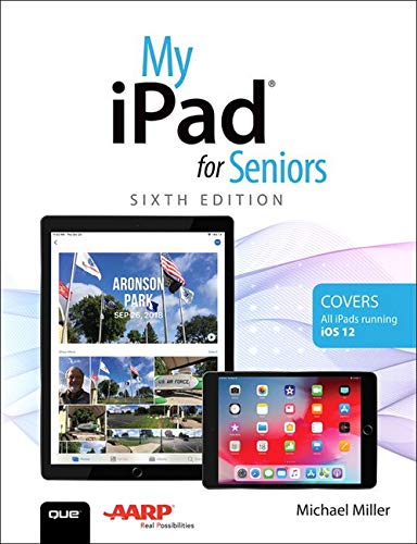 My iPad for Seniors (6th Edition)
