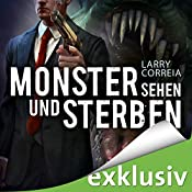 Monster sehen und sterben (Monster Hunter 4) | Larry Correia