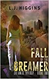 Fall of the Dreamer (Dreamer Trilogy Book 2)