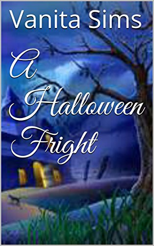 A Halloween Fright (Sims Fairy Tales Book 1) (Very Scary Halloween)