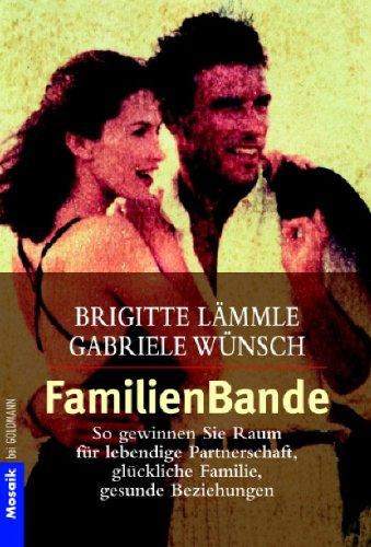 familienbande-so-gewinnen-sie-raum-fr-lebendige-partnerschaft-glckliche-familie-gesunde-beziehungen