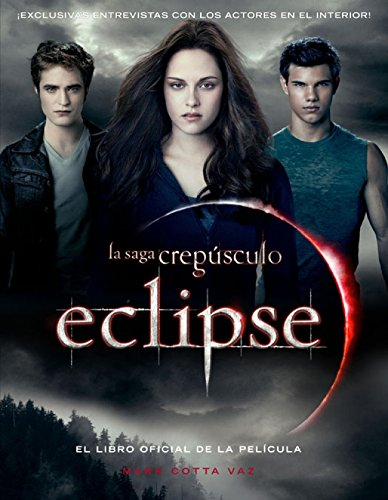 Descargar Libro Eclipse: Libro Oficial De La Pelicula Cotta Vaz Mark