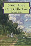 Senior High Core Collection, Raymond W. Barber and Patrice Bartell, 0824211146