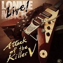 Live Attack Of The Killer