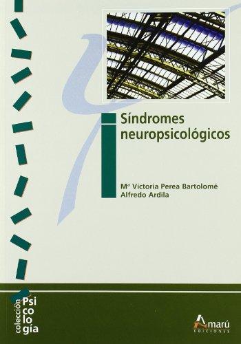 Descargar Libro Síndromes Neuropsicológicos Mª Victoria Perea Bartolomé