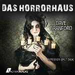 Das Horrorhaus: Betreten auf eigene Gefahr! | Dave Branford