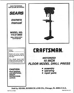 drill press owner manuals free owners manual u2022 rh infomanualguide today Sears Drill Press Manuals Craftsman Floor Drill Press Model#113.12791