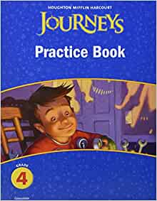 Journeys: Practice Book Consumable Grade 4: HOUGHTON