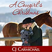 A Cowgirl's Christmas   CJ Carmichael