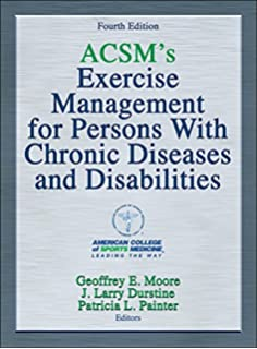 Acsms resource manual for guidelines for exercise testing and acsms exercise management for persons with chronic diseases and disabilities 4th edition fandeluxe Image collections