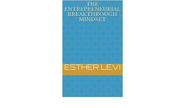 The Entrepreneur Breakthrough Mindset