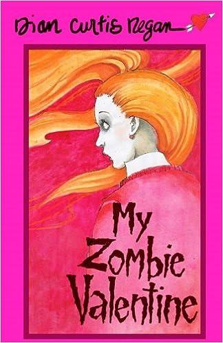 My Zombie Valentine: Dian Curtis Regan: 9781944377021: Amazon.com: Books