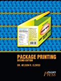 Package Printing, Second Edition, Eldred, Nelson R., 0883625881
