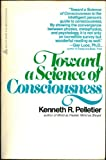 Toward a Science of Consciousness, Kenneth R. Pelletier, 0440586402