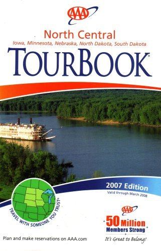 aaa-north-central-tourbook-iowa-minnesota-nebraska-north-dakota-south-dakota-2007-edition-2007-editi
