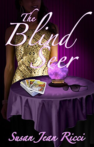 The Blind Seer: A Cindy's Crusades Story