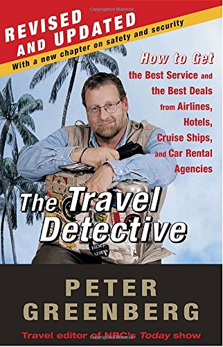Price comparison product image The Travel Detective: How to Get the Best Service and the Best Deals from Airlines,  Hotels,  Cruise Ships,  and Car Rental Agencies
