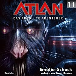 Emotio-Schock (Atlan - Das absolute Abenteuer 11)