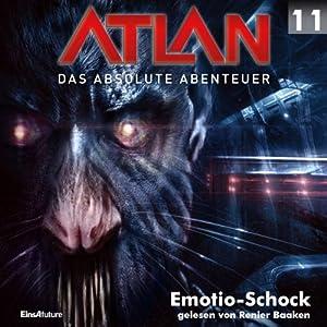 Emotio-Schock (Atlan - Das absolute Abenteuer 11) Hörbuch