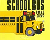 School Bus, Donald Crews, 068802808X