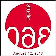 Studio 360 (English): 08-12-2017 Radio/TV Program Auteur(s) : Kurt Andersen Narrateur(s) : Kurt Andersen
