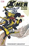 X-Men: First Class : Tomorrow's Brightest by Jeff Parker (2007-12-05)