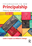 Introduction to the Principalship: Theory to Practice