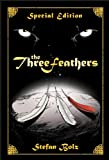 The Three Feathers - Special Edition (The Light Dreamer Trilogy Book 1)