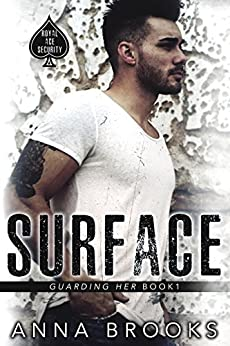 Surface (Guarding Her Book 1) by [Brooks, Anna]
