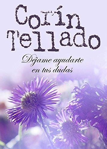 Déjame ayudarte en tus dudas (Volumen independiente) (Spanish Edition)