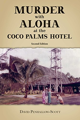 (Murder With Aloha At the Coco Palms Hotel: 2nd)