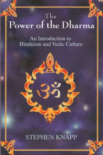 The Power of the Dharma: An Introduction to Hinduism and Vedic Culture (English Edition