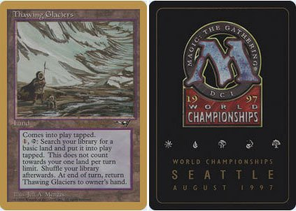 - Magic: the Gathering - Thawing Glaciers - World Championship Deck Singles