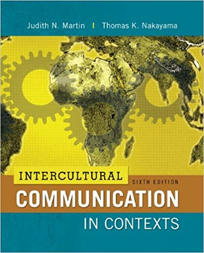 ;BEST; Intercultural Communication In Contexts, 6th Edition. Usted Perfect trabajar practica since horas marca