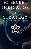 My Honest Opinion: whenever you decide to deposit $500 for trade, deposit only $490 and spend rest of $10 on this life changing E-book. This H1 Secret Indicator and Strategy will save your $490 and will make you a millionaire.H1 Secret indica...