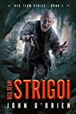 Red Team: Strigoi (Volume 1)