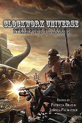 book cover of Clockwork Universe: Steampunk vs Aliens