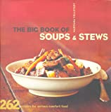 Big Book of Soups and Stews, Maryana Vollstedt, 081183056X
