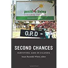 Second Chances: Surviving AIDS in Uganda