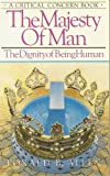 The Majesty of Man, Ronald B. Allen, 0880702729